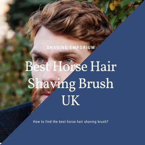 horse hair shaving brush reviews